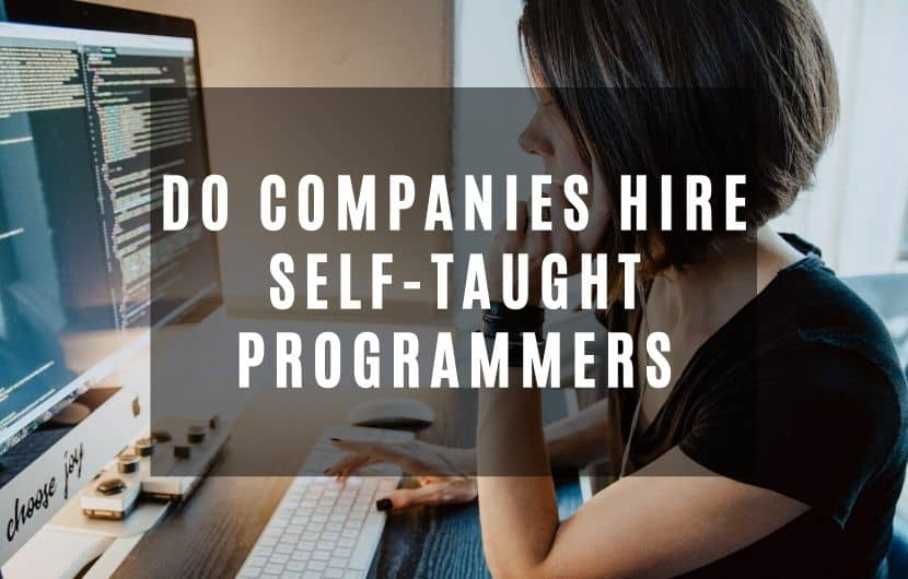 Do Companies Hire Self-Taught Programmers