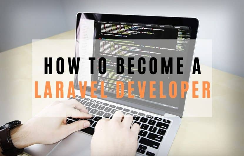 How to Become a Laravel Developer