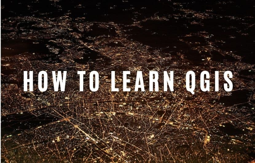 How to Learn QGIS