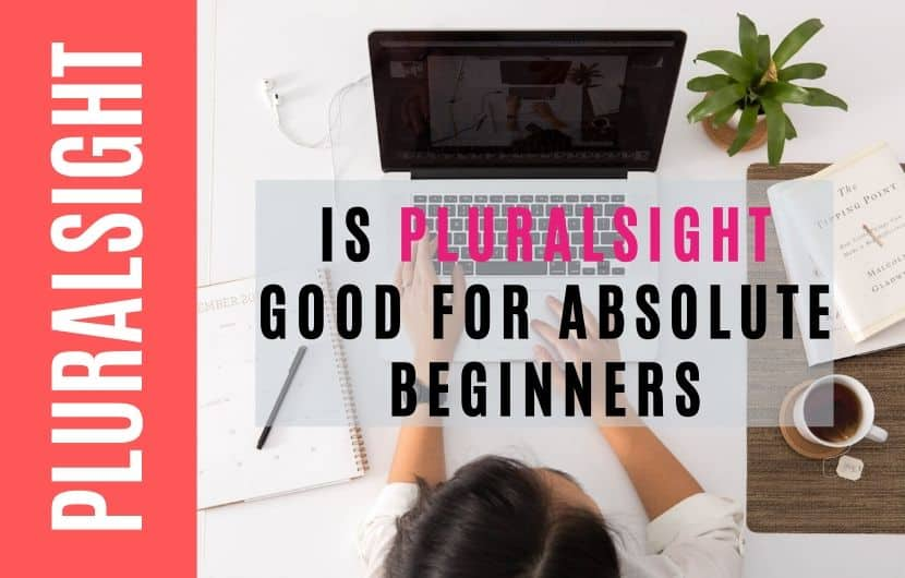 Is Pluralsight Good for Absolute Beginners