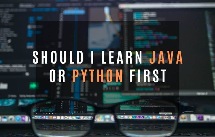 Should I learn Java or Python First