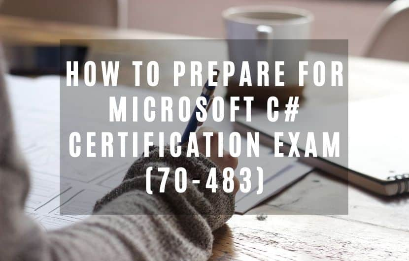 How To Prepare for Microsoft C# Certification Exam
