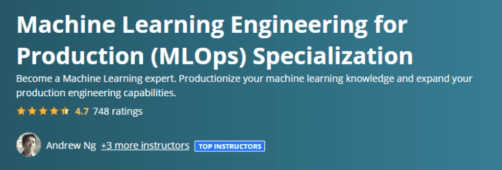 Machine Learning Engineering for Production